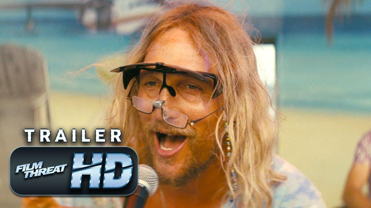 THE BEACH BUM   Official HD SXSW Redband Trailer (2019)   MATTHEW MCCONAUGHEY   Film Threat Trailers