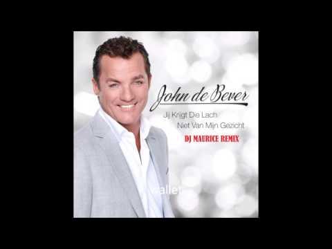 John De Bever - Jij Krijgt Die Lach Niet Van Mijn Gezicht (DJ Maurice Remix)
