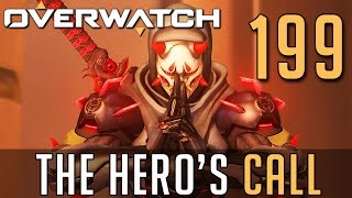 [199] The Hero's Call (Let's Play Overwatch PC w/ GaLm)