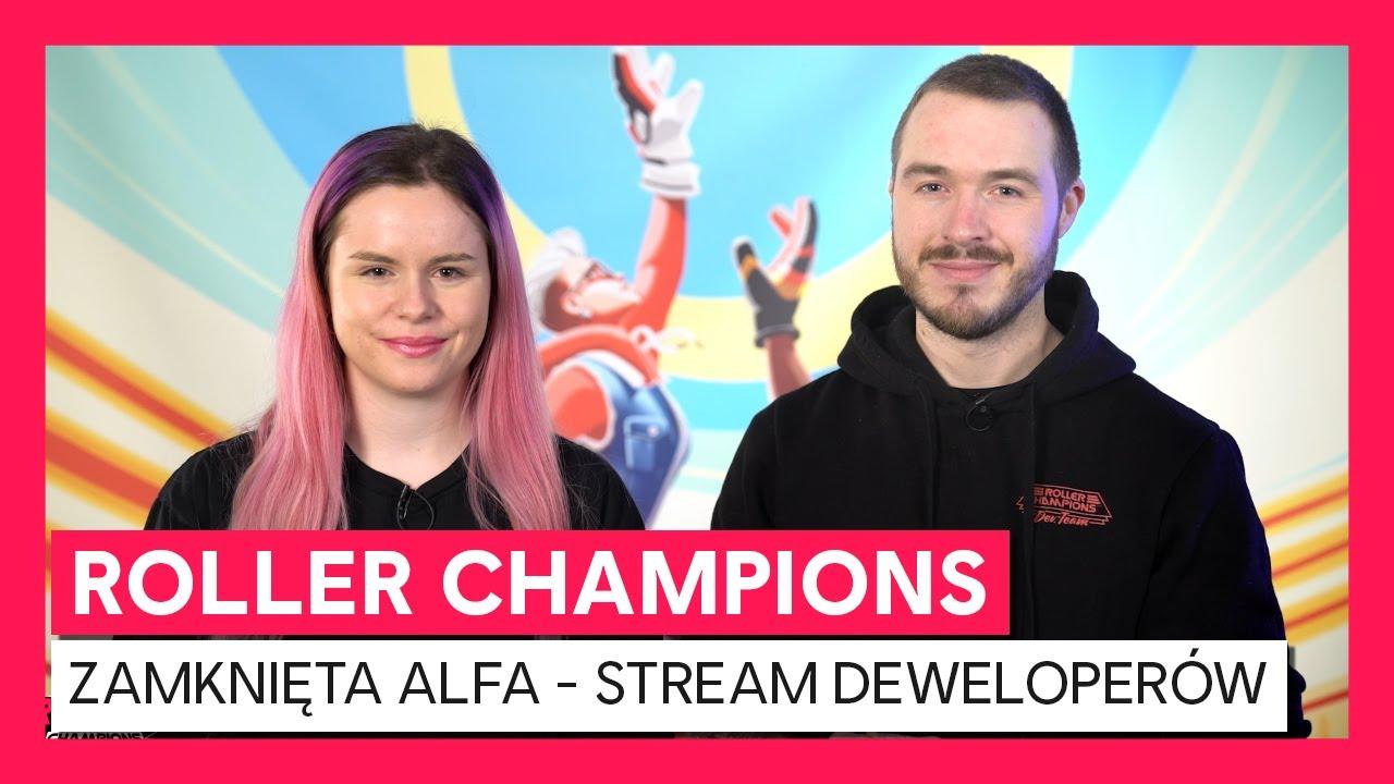Roller Champions: Zamknięta Alfa - Stream Deweloperów