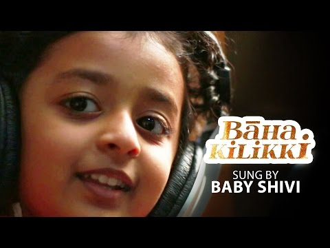 Baha Kilikki - Sung by Baby Shivi - Making