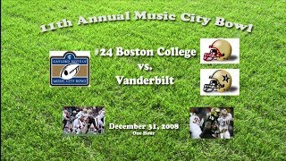 2008 Music City Bowl (Boston College v Vanderbilt) One Hour