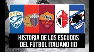 ESCUDOS DEL CALCIO: Roma, Catania, Brescia, Bari y Sampdoria