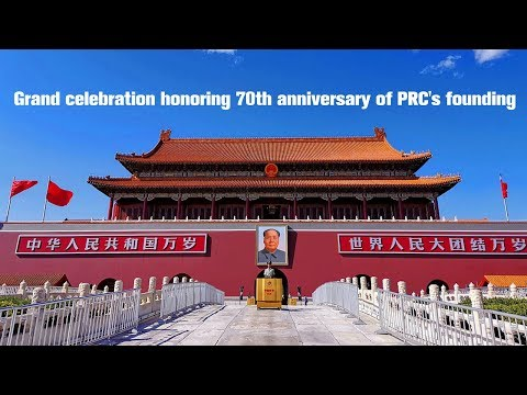 Live: Grand celebration honoring 70th anniversary of PRC's founding 庆祝中华人民共和国成立70周年