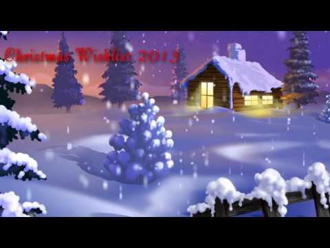 Christmas Wishlist [2013]