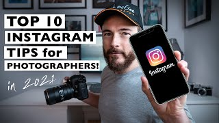 10 INSTAGRAM TIPS for Photographers in 2021