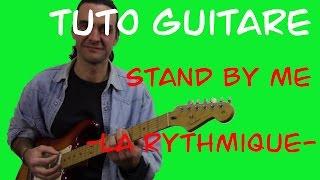 "Tuto guitare ""Stand by me""-la rythmique"
