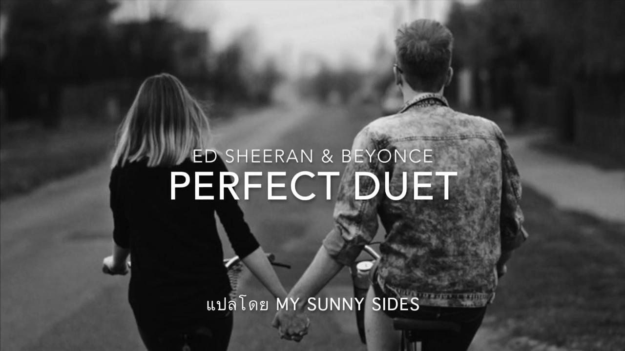Perfect Duet Ed Sheeran Beyonce Lyrics Eng Sub Thai