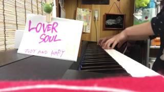 LOVER SOUL/JUDY AND MARY(piano) 復活してほしいなーなんてずっと思っ...