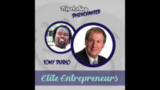 TMDP 026: Overcoming & Endurance with Elite Entrepreneur Tony Durso