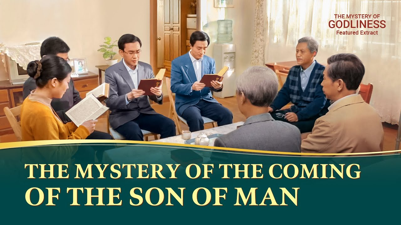 """Gospel Movie Extract 1 From """"The Mystery of Godliness"""": The Mystery of the Coming of the Son of Man"""