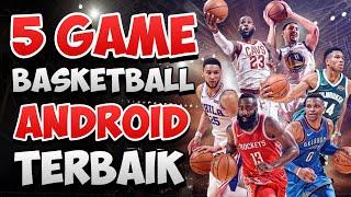 Top 5 Game BasketBall Android Terbaik Akhir 2019 Offline/Online Best Graphics HD NBA Games on Mobile