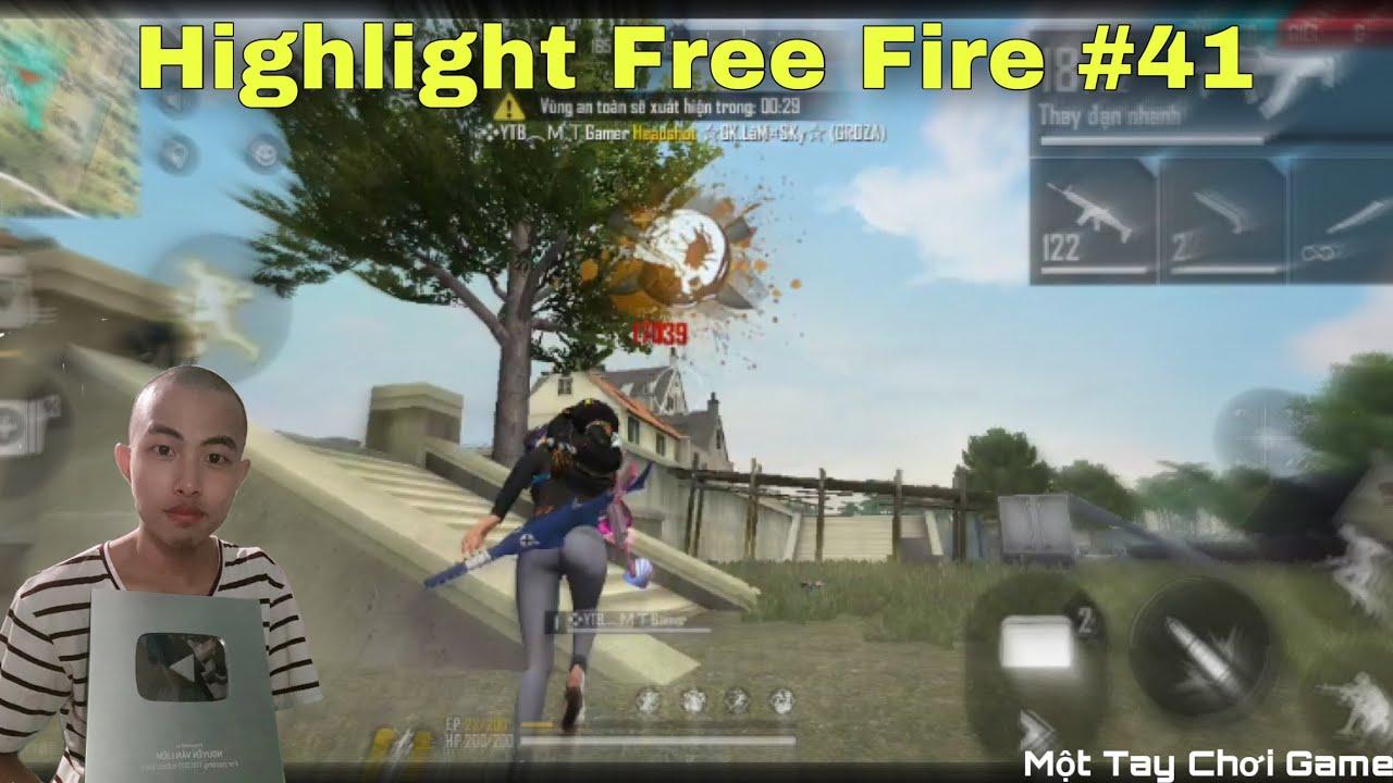 Highlight Free Fire | Những Clip FF Cuối Cùng Trên Kênh | Phần 6 | #41