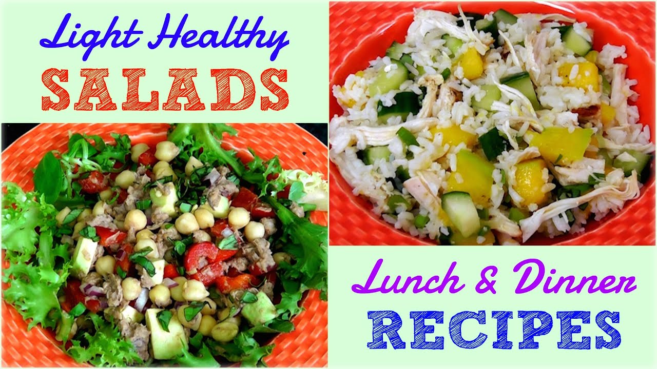 light healthy salads for lunch dinner weight loss recipes youtube. Black Bedroom Furniture Sets. Home Design Ideas