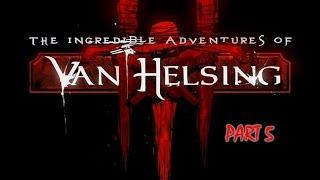The Incredible Adventures of Van Helsing III - Gameplay part 5 - NEW CHAPTER