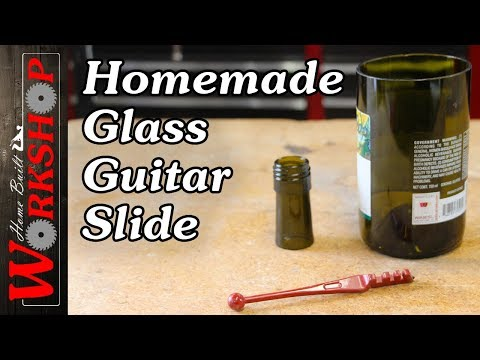 How to make a Glass Bottle Slide