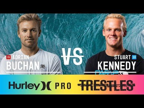 Adrian Buchan vs. Stuart Kennedy - Round Two, Heat 8 - Hurley Pro at Trestles 2017