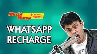 Mirchi Murga | WhatsApp Recharge