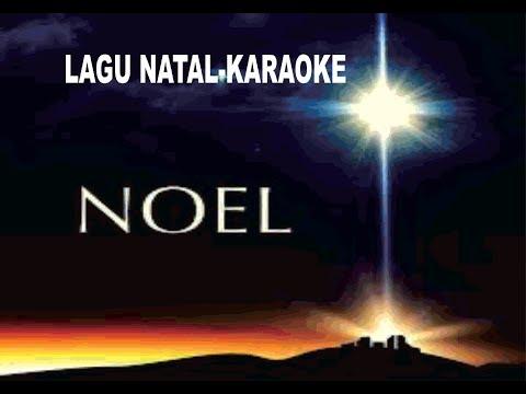 Lagu Natal Karaoke - Noel