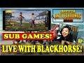 🔴🙋 SUB GAMES: PUBG MOBILE LIVE WITH BLACKHORSE! #INDIA  #118