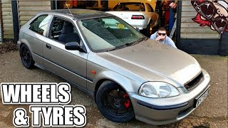 🐒 HONDA CIVIC BUILD Ep11 - NEW RACING WHEELS &  STICKY TYRES