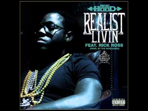 Ace Hood Ft. Rick Ross - Realist Livin  (LYRICS! 2011)