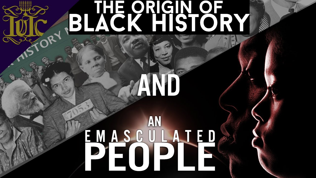 The Israelites: The Origin of Black History Month and an ...