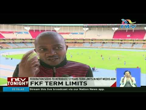 FKF seeks to introduce 12 year term limits in new proposed constitution