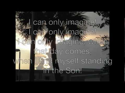 I can only imagine - mercyme with lyrics