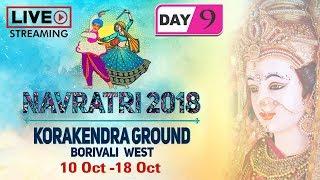LIVE Navratri 2018 Day 9 - Korakendra Garba - Non Stop Gujarati Dandiya & Garba Dance - Garba Songs