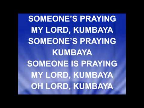 KUMBAYA MY LORD -