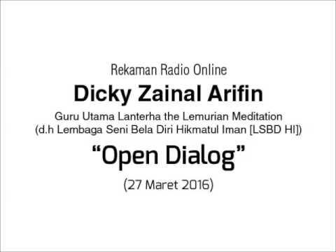 Radio Online Dicky Zainal Arifin: Open Dialog 27 Maret 2016