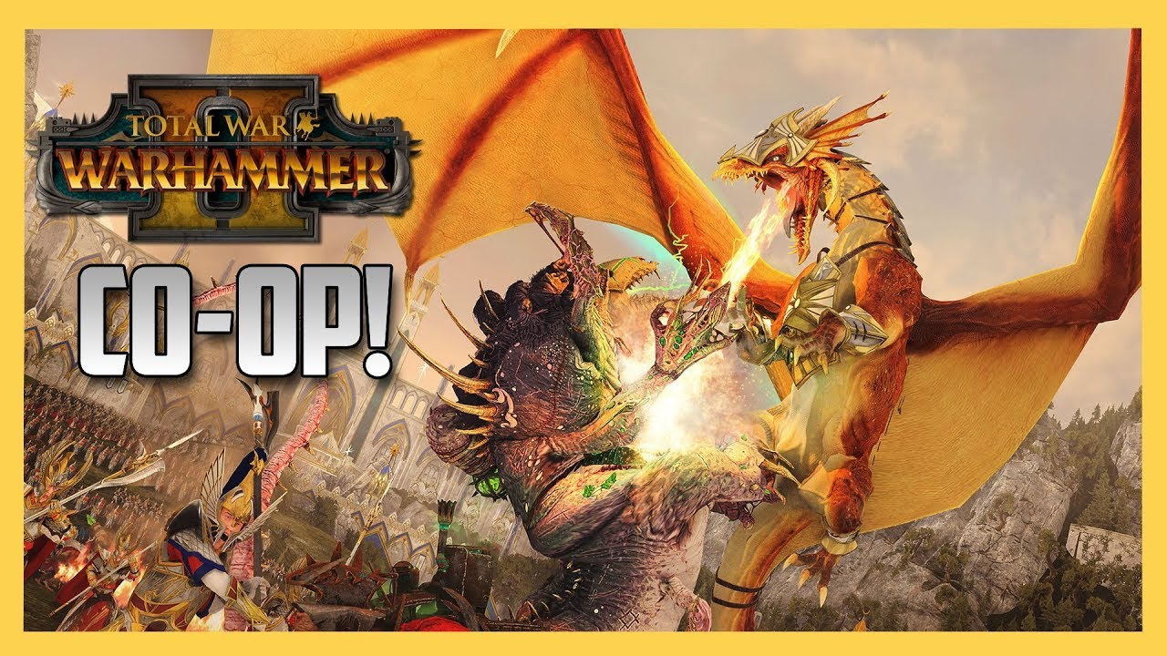 Co-Op conquering in Total War: Warhammer 2! | Swiftor