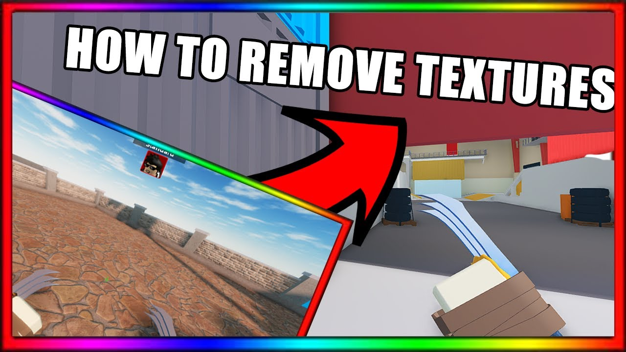 HOW TO REMOVE TEXTURES ARSENAL (ANY GAME)!?!?