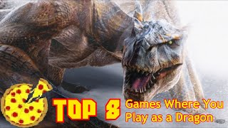 The Top 8 Games Where You Play as a Dragon