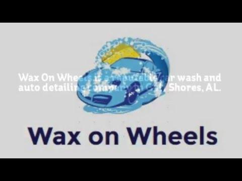 Wax on Wheels, Gulf Shores, AL