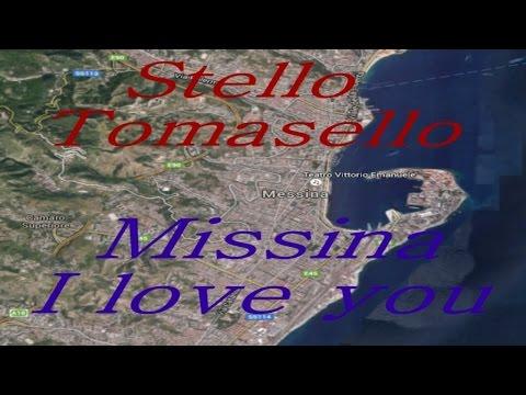 Stello Tomasello - MISSINA I love you - MESSINA I love you