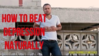 How Beat Depression Naturally And Feel Awesome Without Drugs Ameerapproved