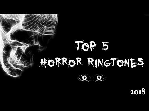 Top 5 Best Horror Ringtones 2018 |With Download Link|