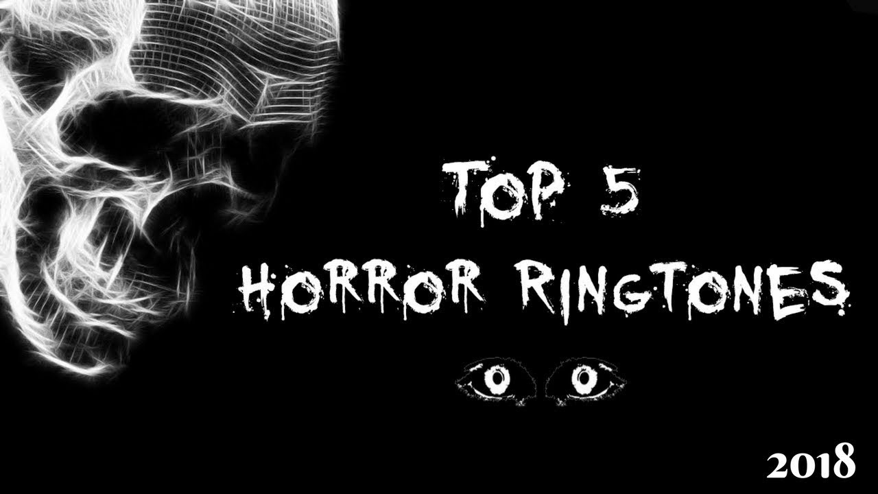 top 10 horror ringtones download