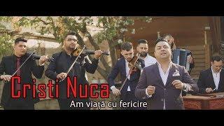 Cristi Nuca - Am viata cu fericire (Official Video)