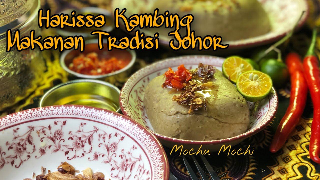 Resepi Harissa Kambing Makanan Tradisi Johor Yang Hilang Youtube