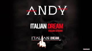 ANDY - Italian Dream (Italian Version) - Track 9 - Italian Dream EP