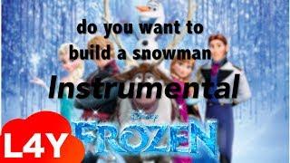 Gambar cover Frozen - Do you want to build a snowman? [Instrumental/Karaoke]
