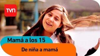Mamá a los 15 | E02 T03: Una niña que aprendió a ser mamá