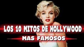 Los 10 MITOS y MENTIRAS más famosos de Hollywood