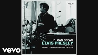 Baixar - Elvis Presley If I Can Dream With The Royal Philharmonic Orchestra Official Audio Grátis
