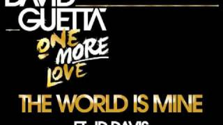 David Guetta - The World Is Mine (ft JD Davis)