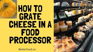 How to Grate Chęese In a Food Processor?
