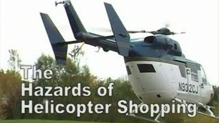Dangers of Helicopter Shopping